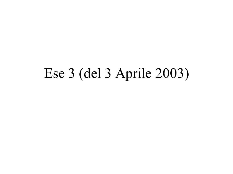 Ese 3 (del 3 Aprile 2003)