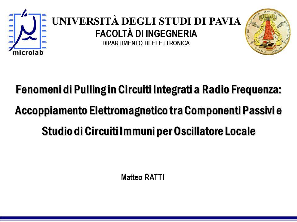 Fenomeni di Pulling in Circuiti Integrati a Radio Frequenza: Accoppiamento Elettromagnetico tra Componenti Passivi e Studio di Circuiti Immuni per Osc