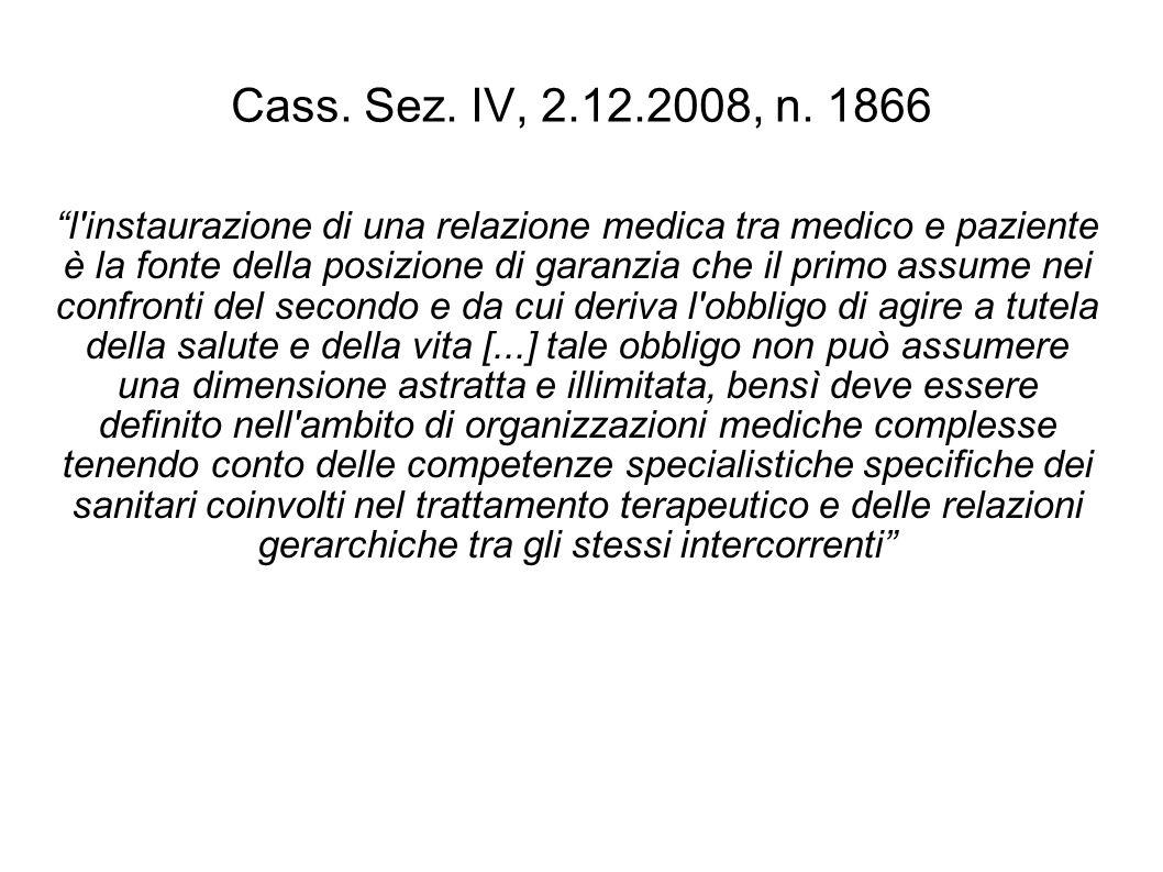 Cass.Sez. IV, 2.12.2008, n.