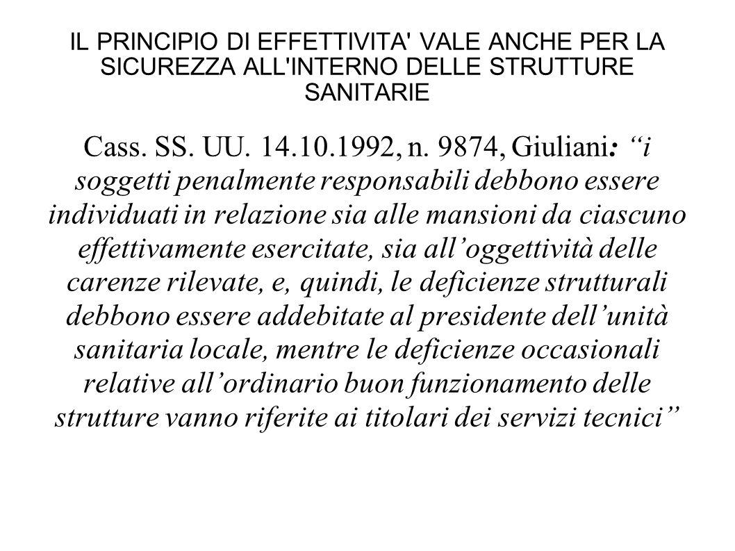 IL PRINCIPIO DI EFFETTIVITA VALE ANCHE PER LA SICUREZZA ALL INTERNO DELLE STRUTTURE SANITARIE Cass.