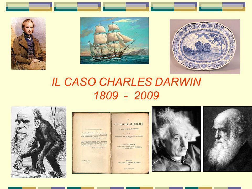 IL CASO CHARLES DARWIN 1809 - 2009
