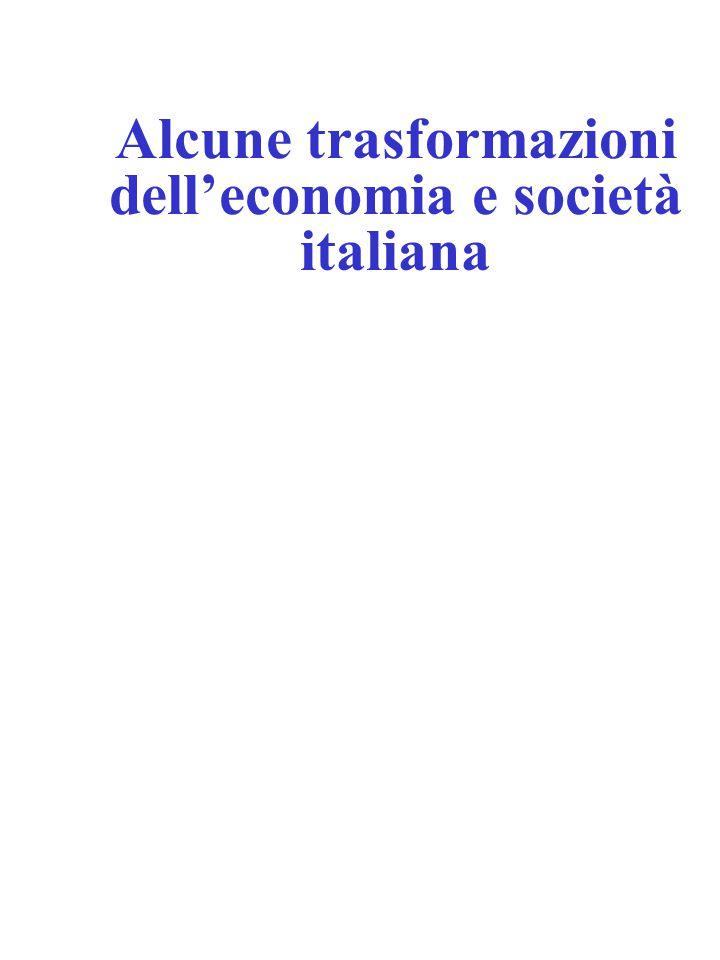 Alcune trasformazioni dell'economia e società italiana