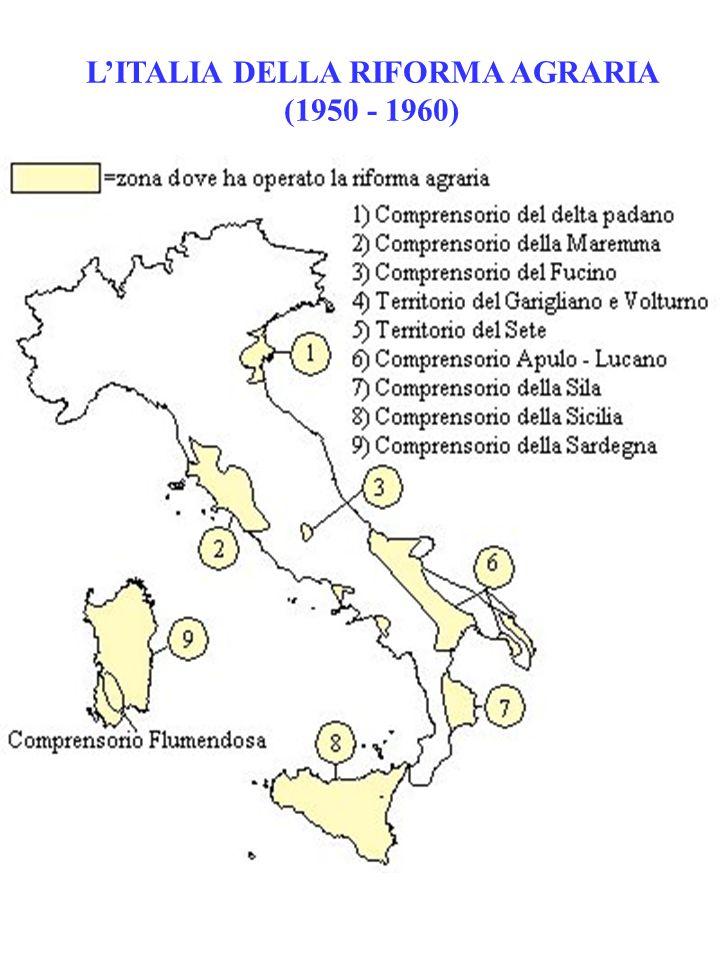 L'ITALIA DELLA RIFORMA AGRARIA (1950 - 1960)