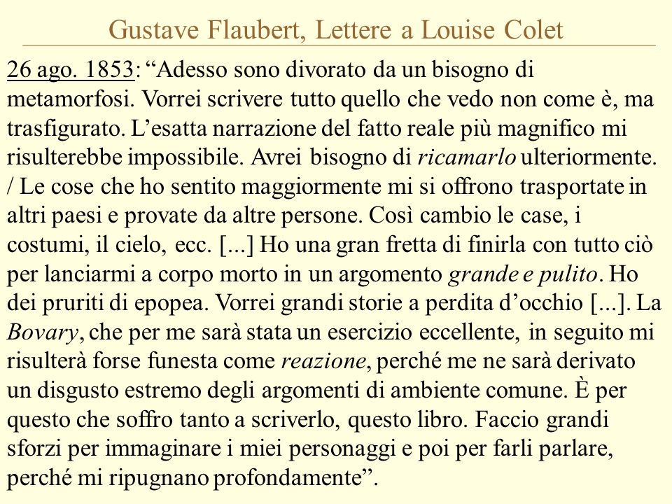 Gustave Flaubert, Lettere a Louise Colet 26 ago.