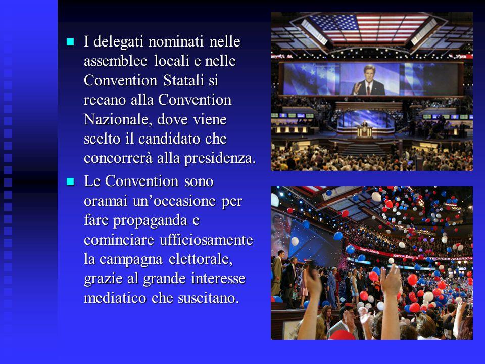 I delegati nominati nelle assemblee locali e nelle Convention Statali si recano alla Convention Nazionale, dove viene scelto il candidato che concorre