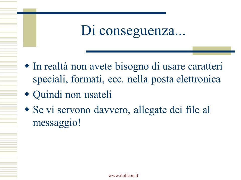 www.italicon.it Di conseguenza...