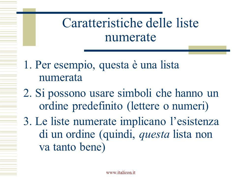 www.italicon.it Caratteristiche delle liste numerate 1.