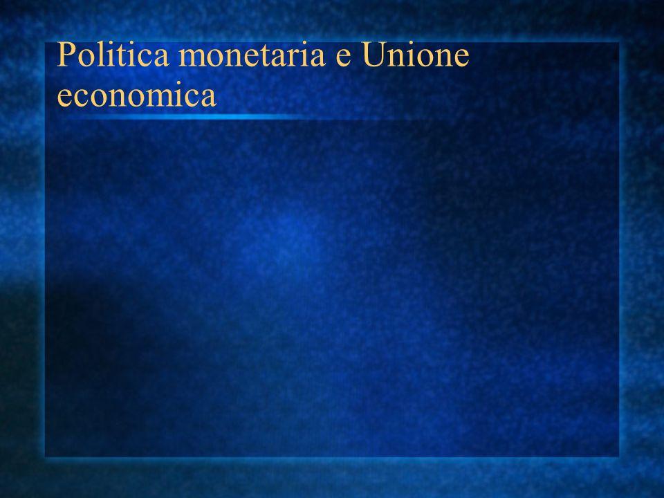 Politica monetaria e Unione economica