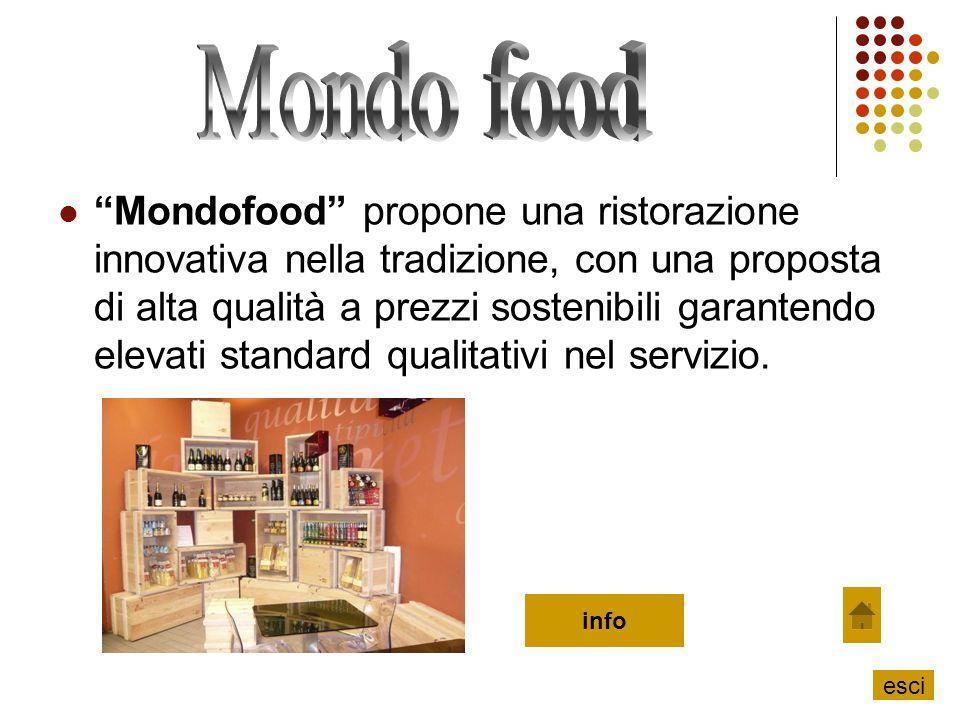 """""""Mondofood"""" propone una ristorazione innovativa nella tradizione, con una proposta di alta qualità a prezzi sostenibili garantendo elevati standard qu"""