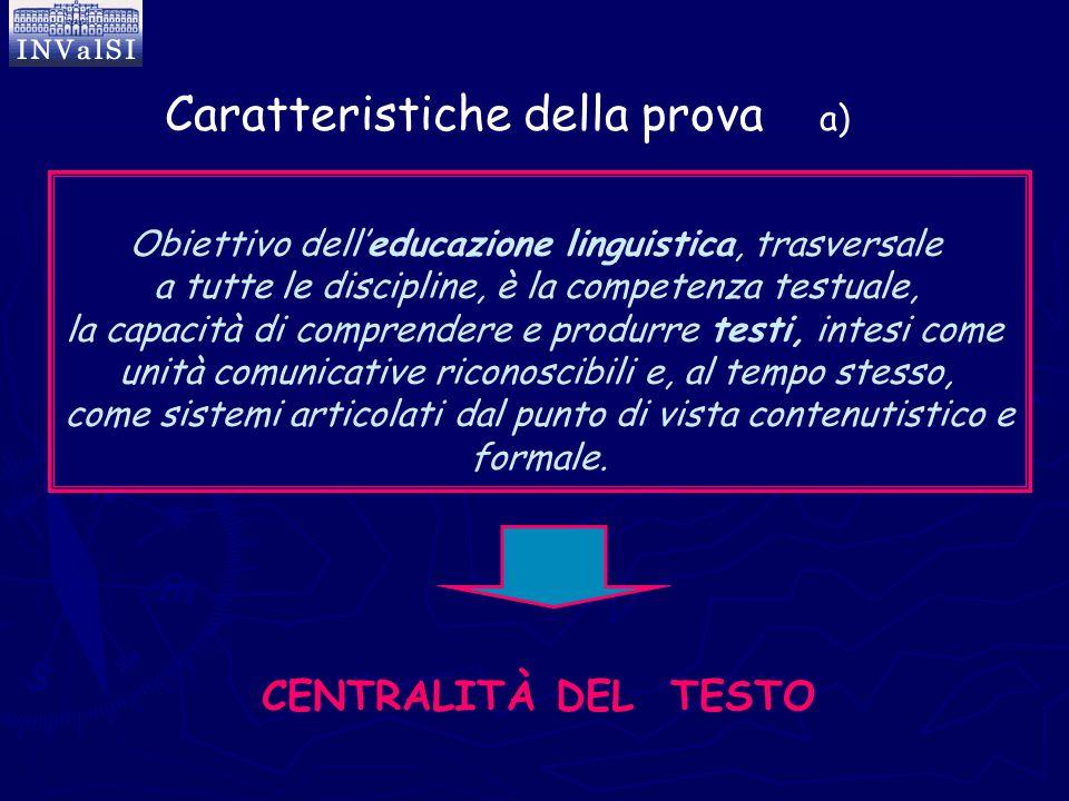 CENTRALITÀ DEL TESTO Obiettivo dell'educazione linguistica, trasversale a tutte le discipline, è la competenza testuale, la capacità di comprendere e