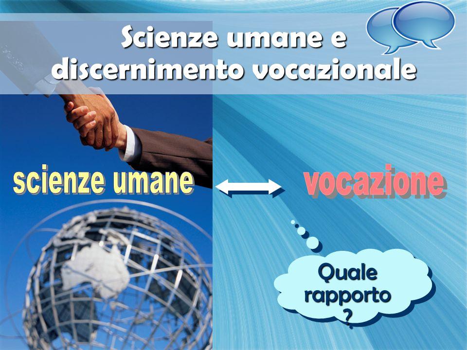 Quale rapporto ? Scienze umane e discernimento vocazionale