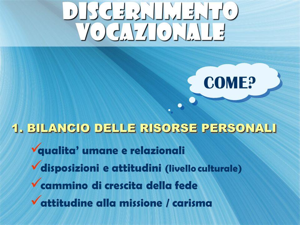 DISCERNIMENTO VOCAZIONALE COME.1.