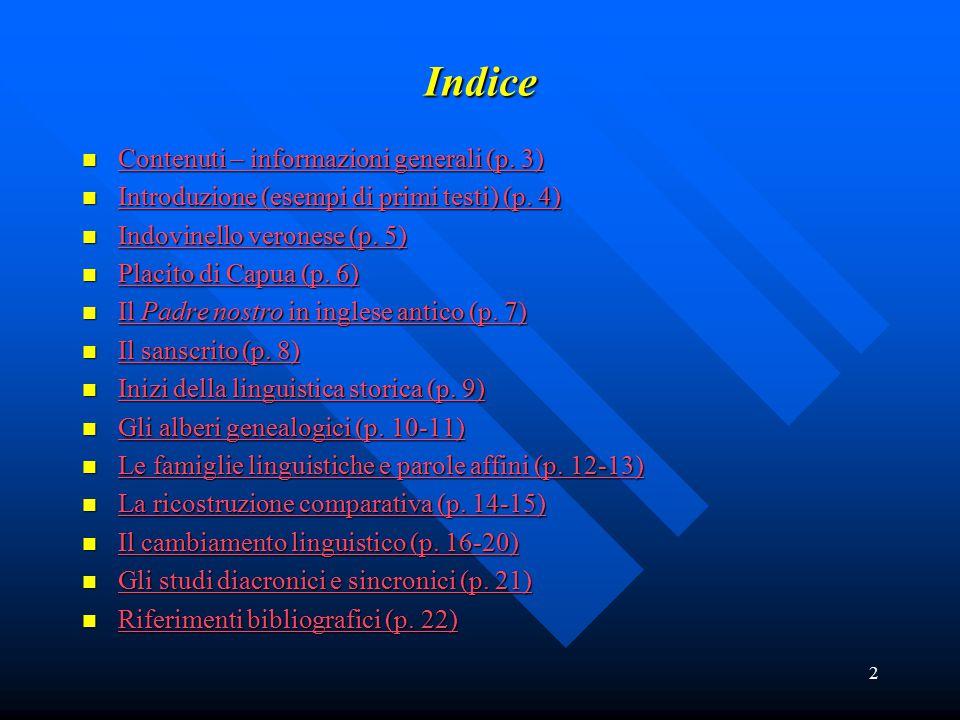 2 Indice Contenuti – informazioni generali (p. 3) Contenuti – informazioni generali (p. 3) Contenuti – informazioni generali (p. 3) Contenuti – inform
