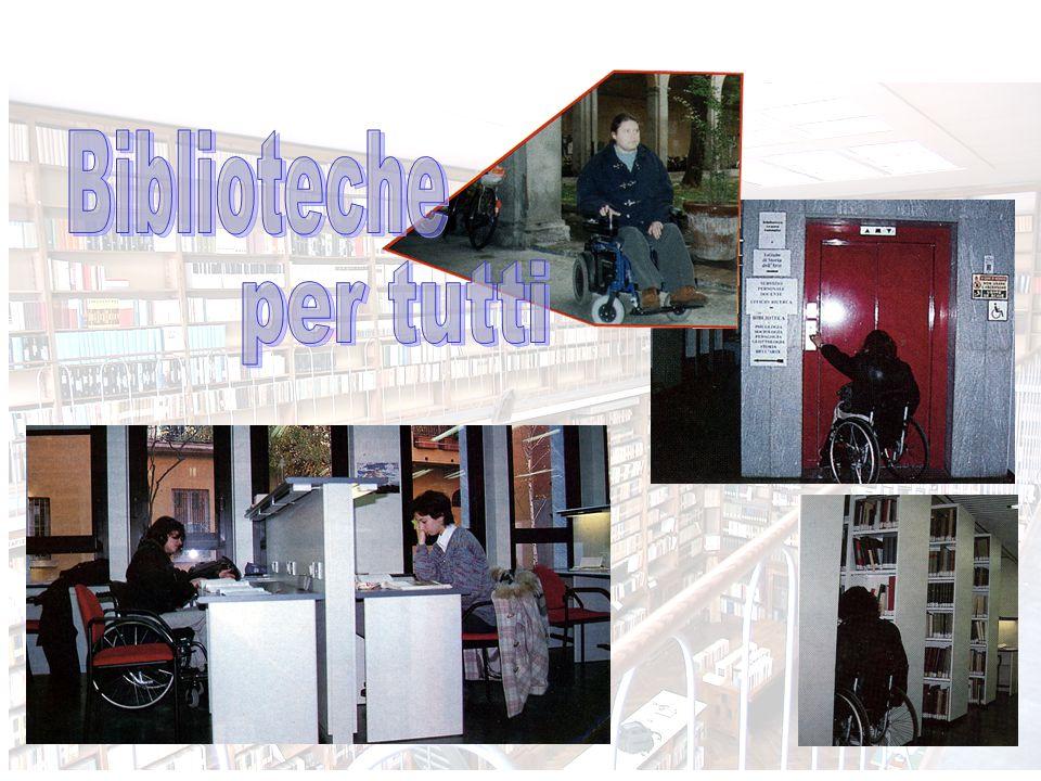Biblioteche per tutti Guida all accessibilità delle biblioteche di Area Umanistica con informazioni utili per utenti con disabilità motoria e visiva.