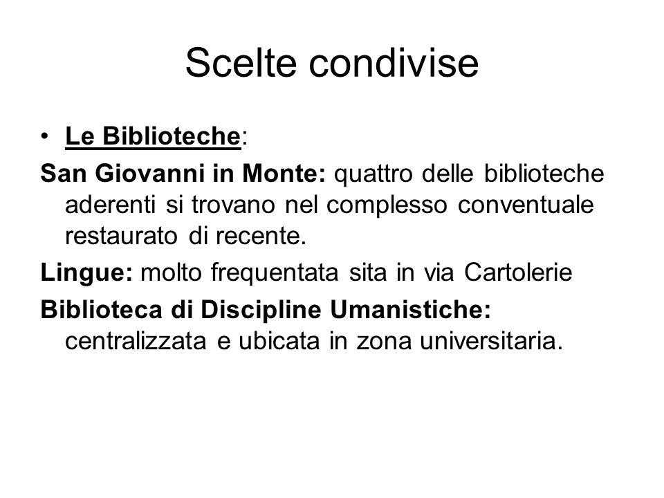 Scelte condivise Le Biblioteche: San Giovanni in Monte: quattro delle biblioteche aderenti si trovano nel complesso conventuale restaurato di recente.