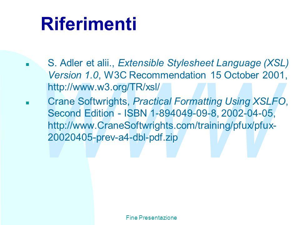 WWW Fine Presentazione Riferimenti n S.