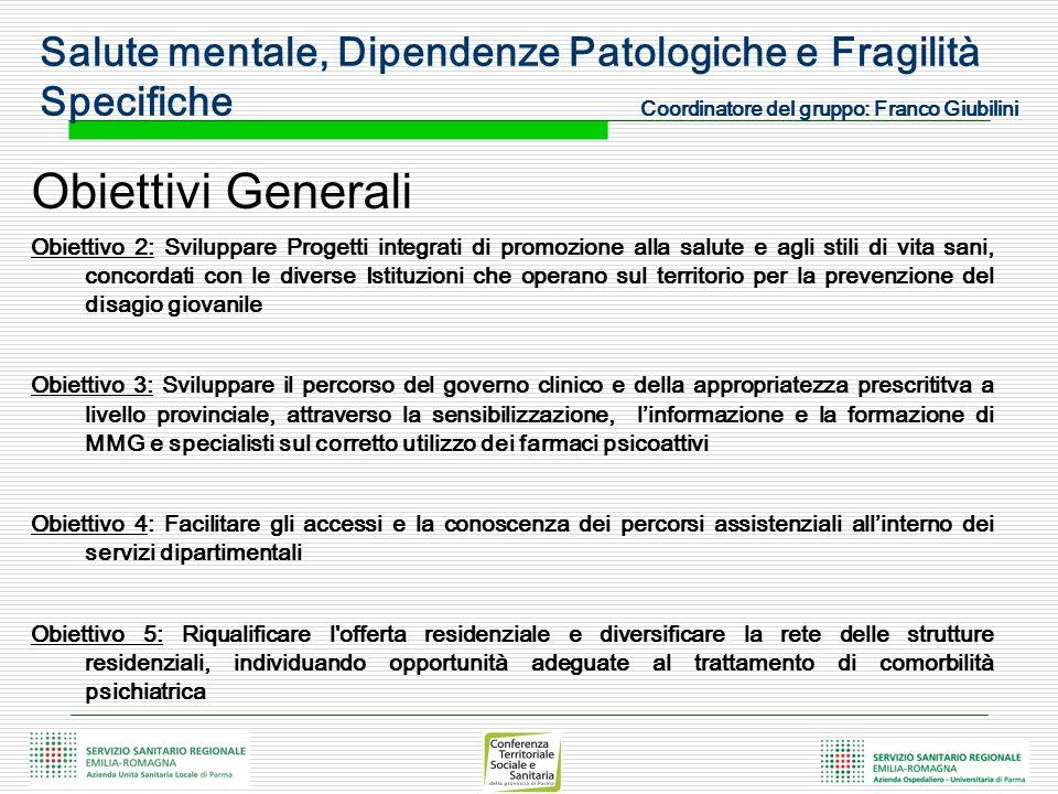 Obiettivi Generali Obiettivo 2: Sviluppare Progetti integrati di promozione alla salute e agli stili di vita sani, concordati con le diverse Istituzio