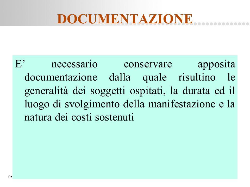 Page  81 DOCUMENTAZIONE E' necessario conservare apposita documentazione dalla quale risultino le generalità dei soggetti ospitati, la durata ed il l