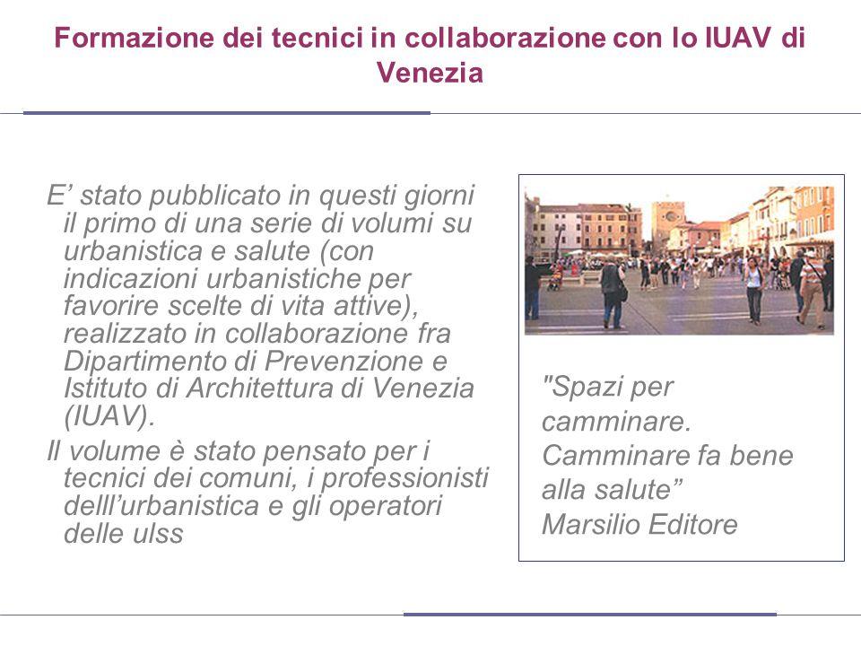 Formazione dei tecnici in collaborazione con lo IUAV di Venezia E' stato pubblicato in questi giorni il primo di una serie di volumi su urbanistica e