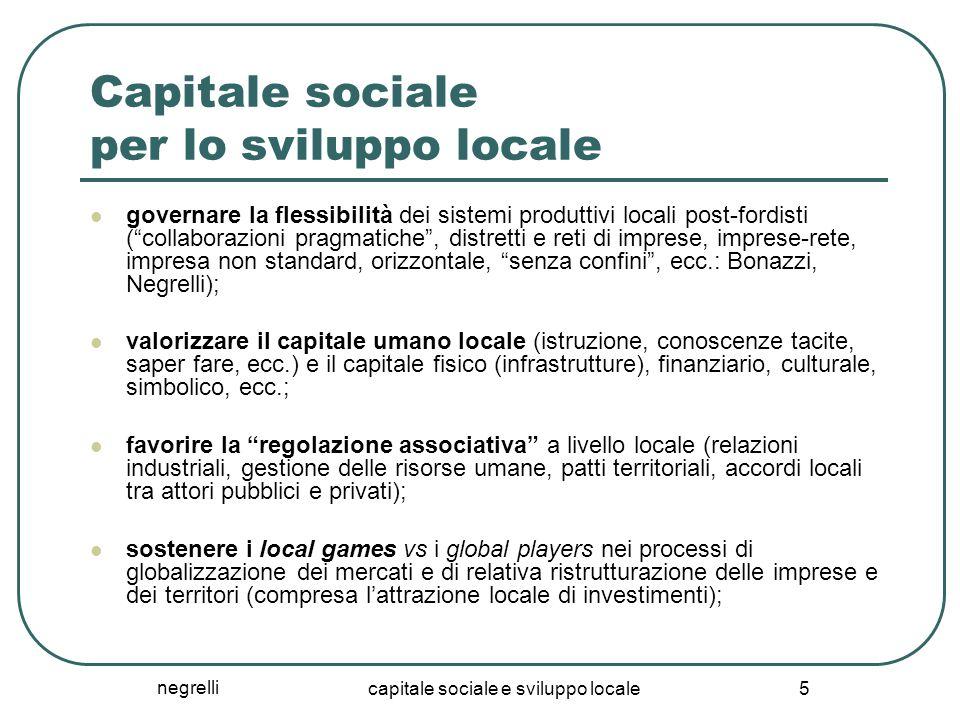 negrelli capitale sociale e sviluppo locale 5 Capitale sociale per lo sviluppo locale governare la flessibilità dei sistemi produttivi locali post-for