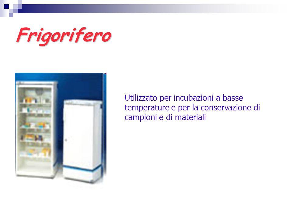 Frigorifero Utilizzato per incubazioni a basse temperature e per la conservazione di campioni e di materiali