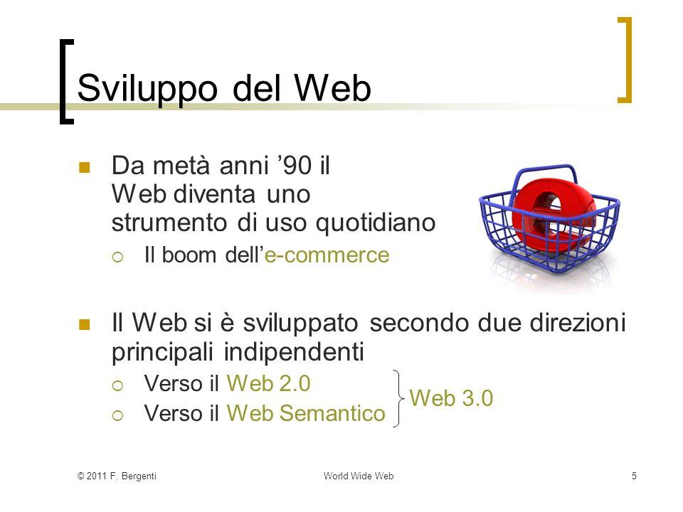 © 2011 F.BergentiWorld Wide Web16 XML e CSS (2/3) Bianchi Alberto 7 Buono.........