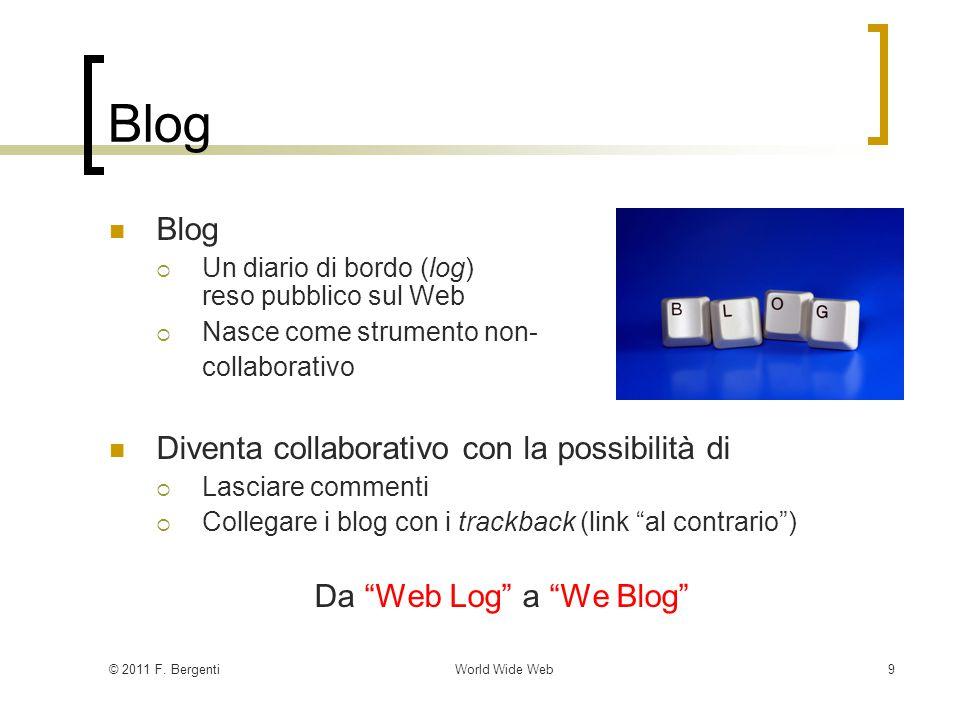 © 2011 F. BergentiWorld Wide Web20 Grammatiche per XML (2/2) Compiti.xsd Tipi Tag