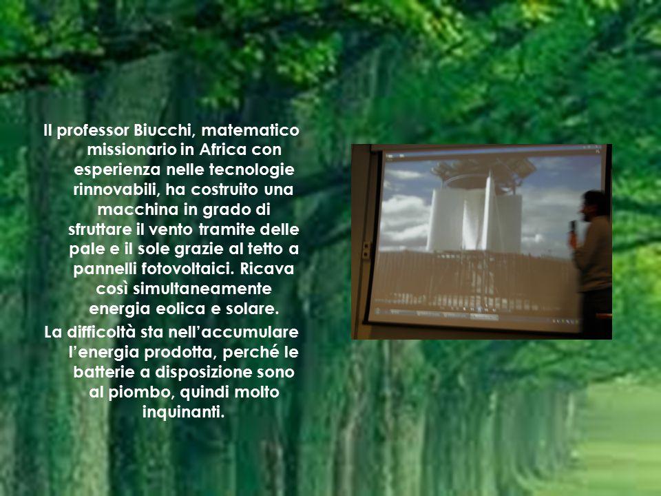 Il professor Biucchi, matematico missionario in Africa con esperienza nelle tecnologie rinnovabili, ha costruito una macchina in grado di sfruttare il vento tramite delle pale e il sole grazie al tetto a pannelli fotovoltaici.