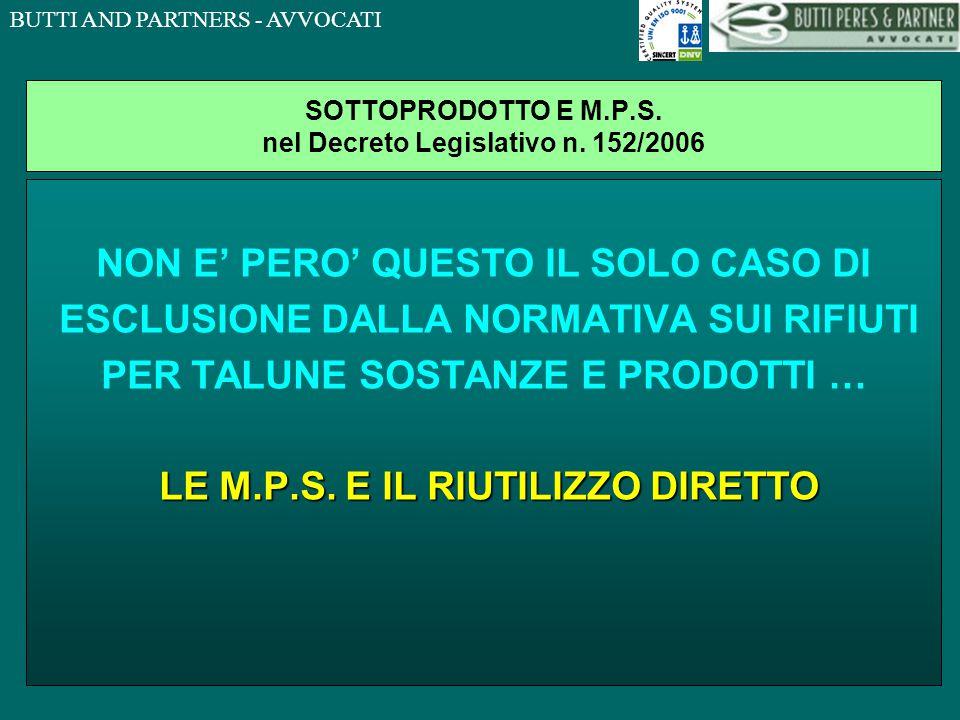 BUTTI AND PARTNERS - AVVOCATI SOTTOPRODOTTO E M.P.S.