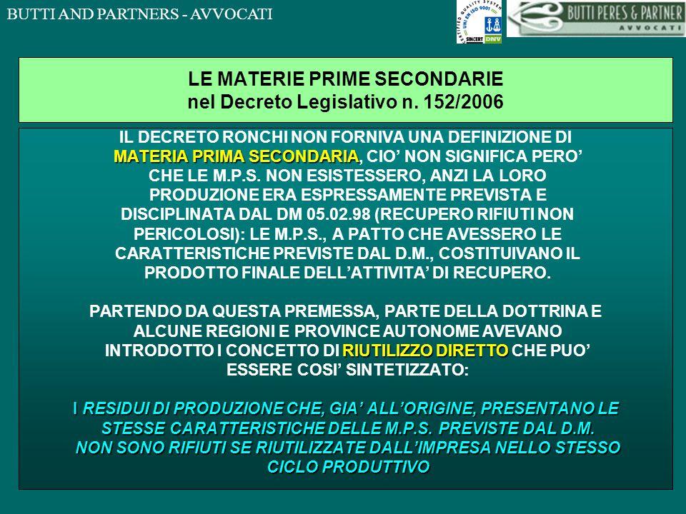 BUTTI AND PARTNERS - AVVOCATI LE MATERIE PRIME SECONDARIE nel Decreto Legislativo n.