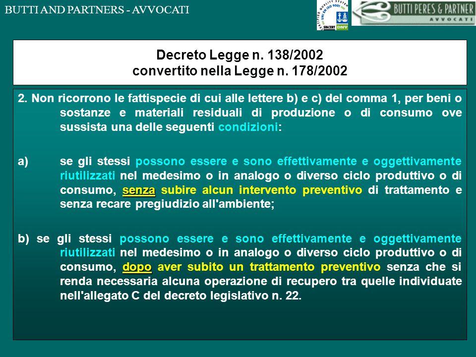 BUTTI AND PARTNERS - AVVOCATI Decreto Legge n.138/2002 convertito nella Legge n.