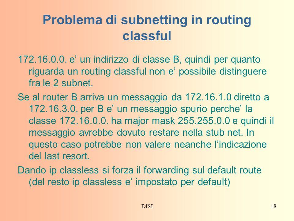 DISI18 Problema di subnetting in routing classful 172.16.0.0.