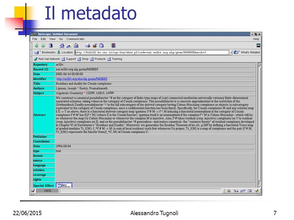 22/06/2015Alessandro Tugnoli7 Il metadato