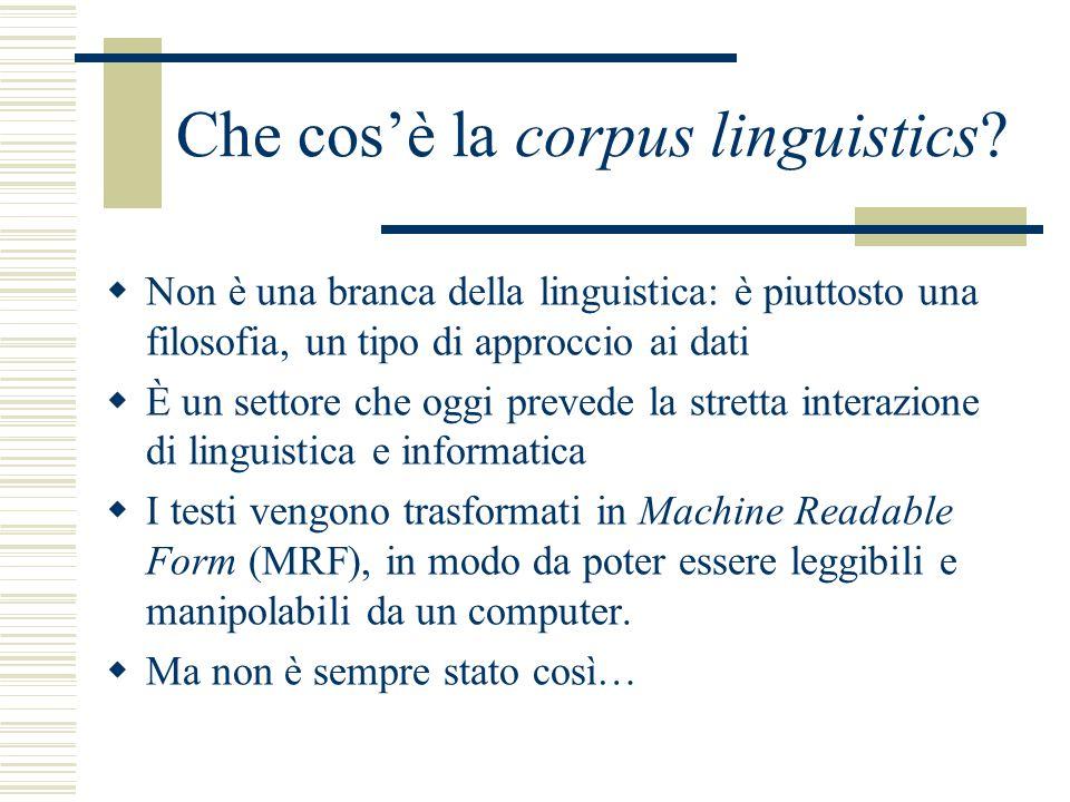 Che cos'è la corpus linguistics.