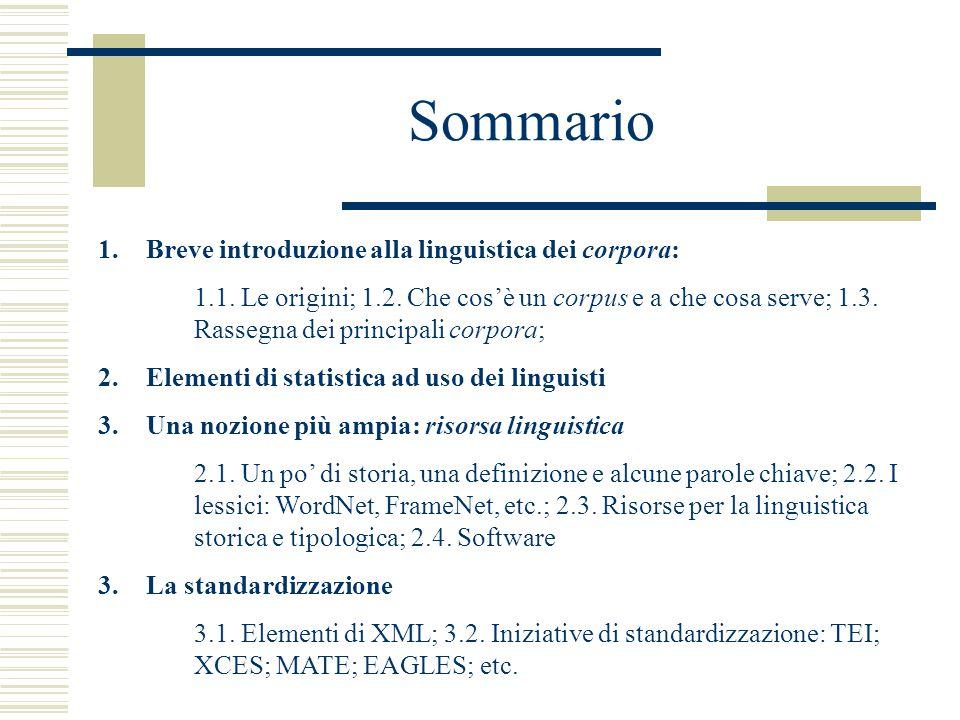 Sommario 1.Breve introduzione alla linguistica dei corpora: 1.1.