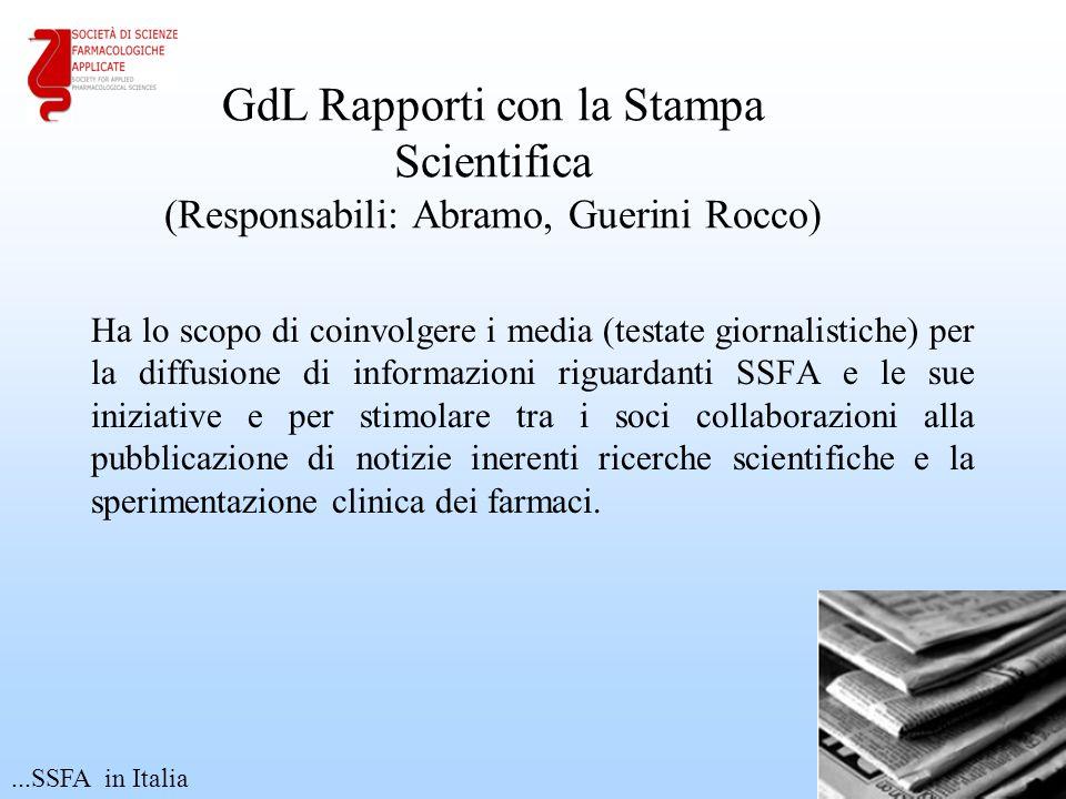 Ha lo scopo di coinvolgere i media (testate giornalistiche) per la diffusione di informazioni riguardanti SSFA e le sue iniziative e per stimolare tra i soci collaborazioni alla pubblicazione di notizie inerenti ricerche scientifiche e la sperimentazione clinica dei farmaci.