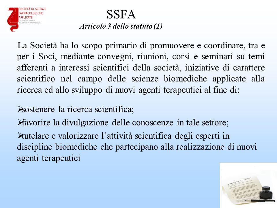 SSFA Articolo 3 dello statuto (1) La Società ha lo scopo primario di promuovere e coordinare, tra e per i Soci, mediante convegni, riunioni, corsi e s