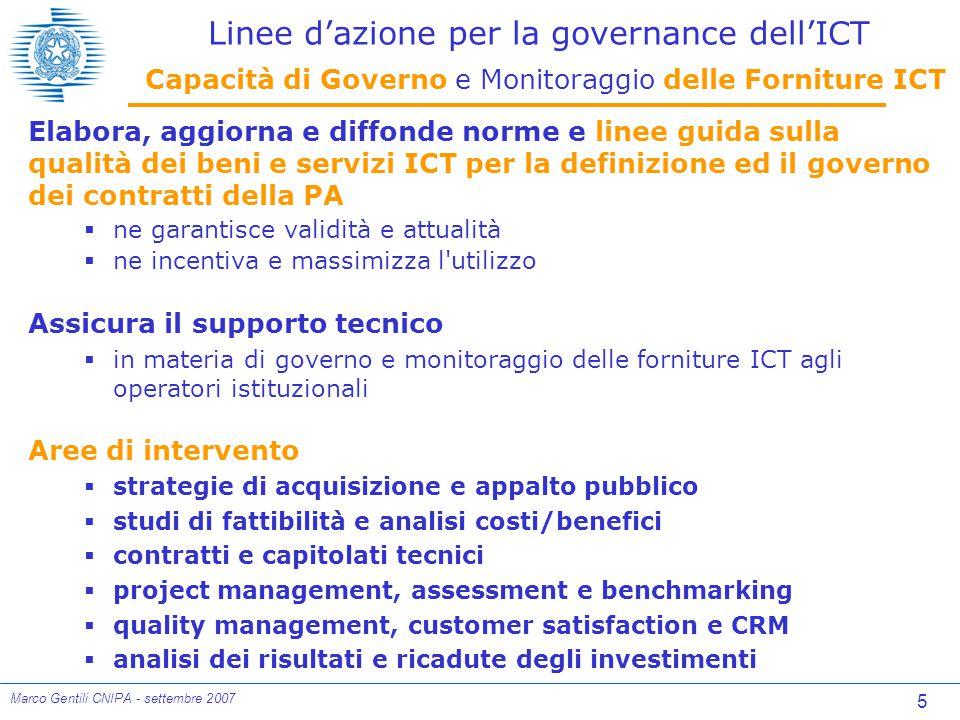 26 Marco Gentili CNIPA - settembre 2007 Best Practices Framework Altri Framework Vs.