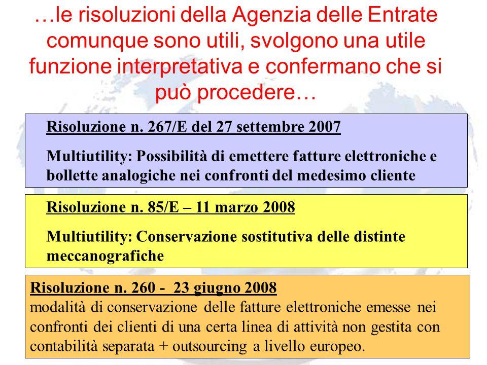 Andrea Lisi Copyright 2002-2008 Vietata diffusione e duplicazione …le risoluzioni della Agenzia delle Entrate comunque sono utili, svolgono una utile funzione interpretativa e confermano che si può procedere… Risoluzione n.