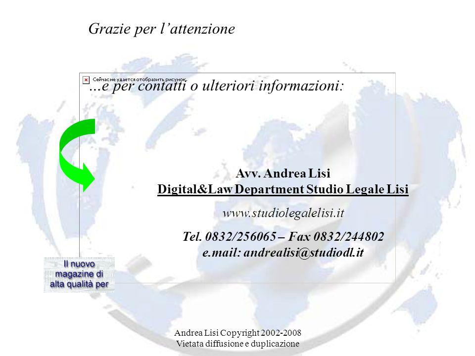 Andrea Lisi Copyright 2002-2008 Vietata diffusione e duplicazione Avv.