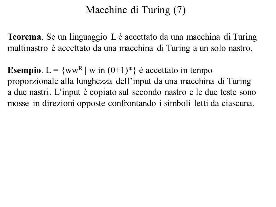 Macchine di Turing (7) Teorema.