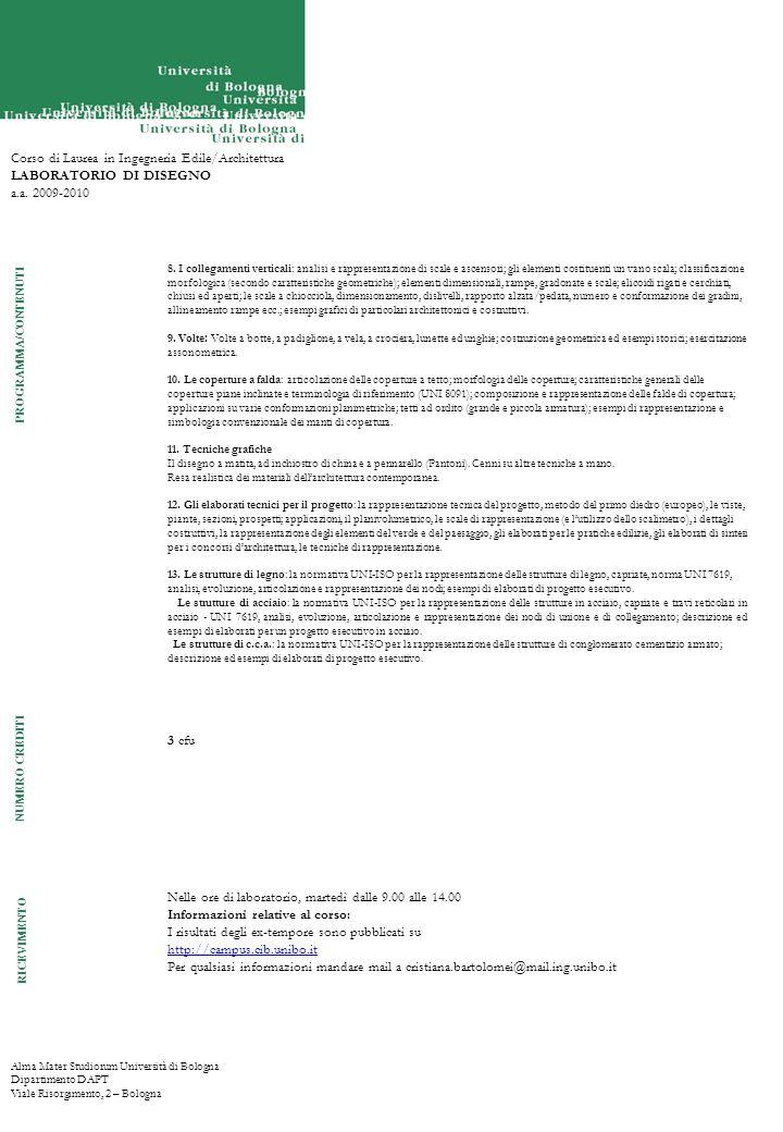 Alma Mater Studiorum Università di Bologna Dipartimento DAPT Viale Risorgimento, 2 – Bologna Corso di Laurea in Ingegneria Edile/Architettura LABORATO