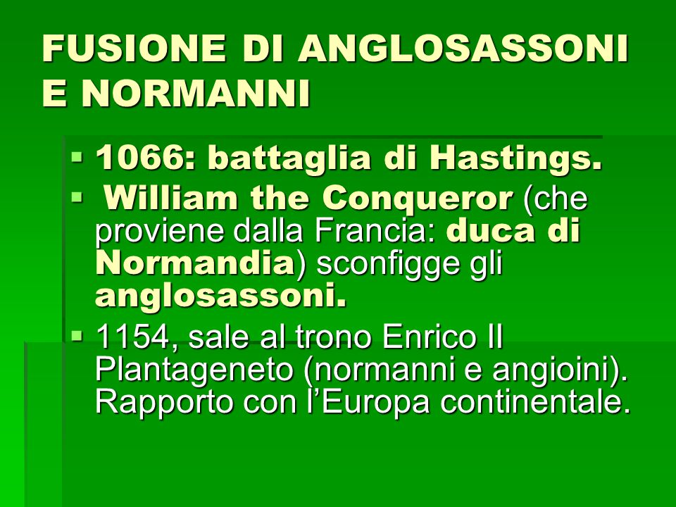 FUSIONE DI ANGLOSASSONI E NORMANNI 1111066: battaglia di Hastings.