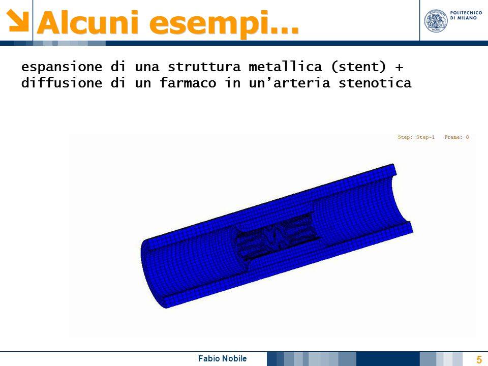Fabio Nobile 5 espansione di una struttura metallica (stent) + diffusione di un farmaco in un'arteria stenotica
