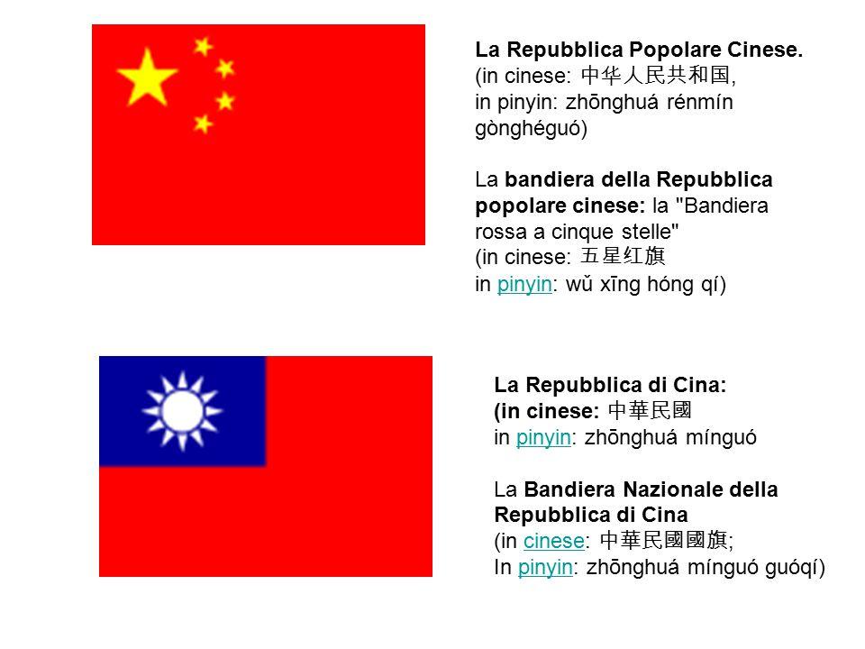 La Repubblica Popolare Cinese.