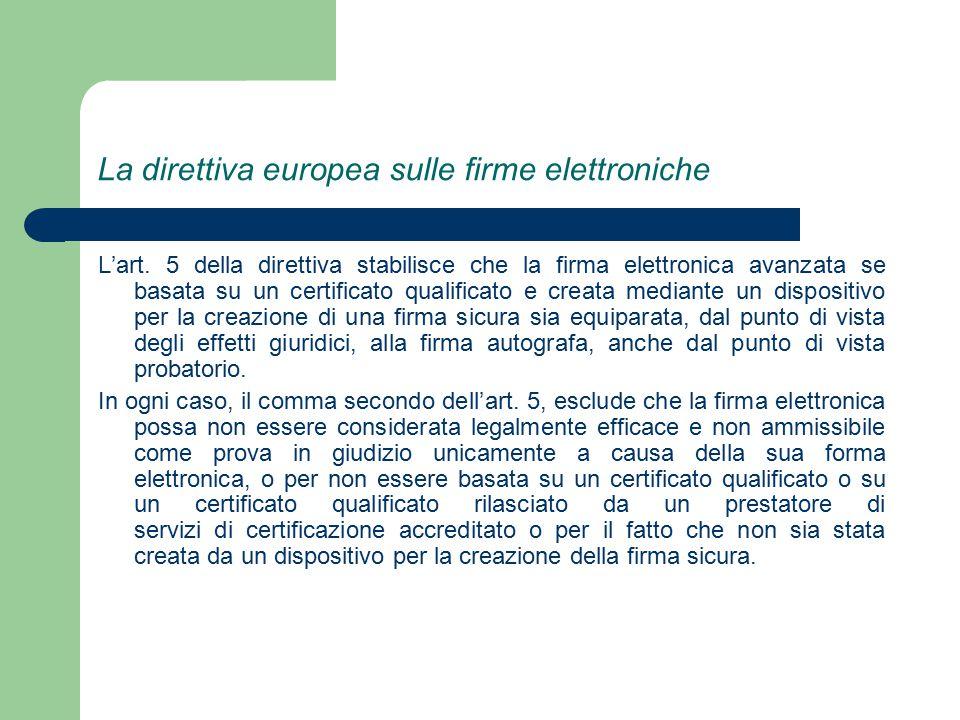 La direttiva europea sulle firme elettroniche L'art.