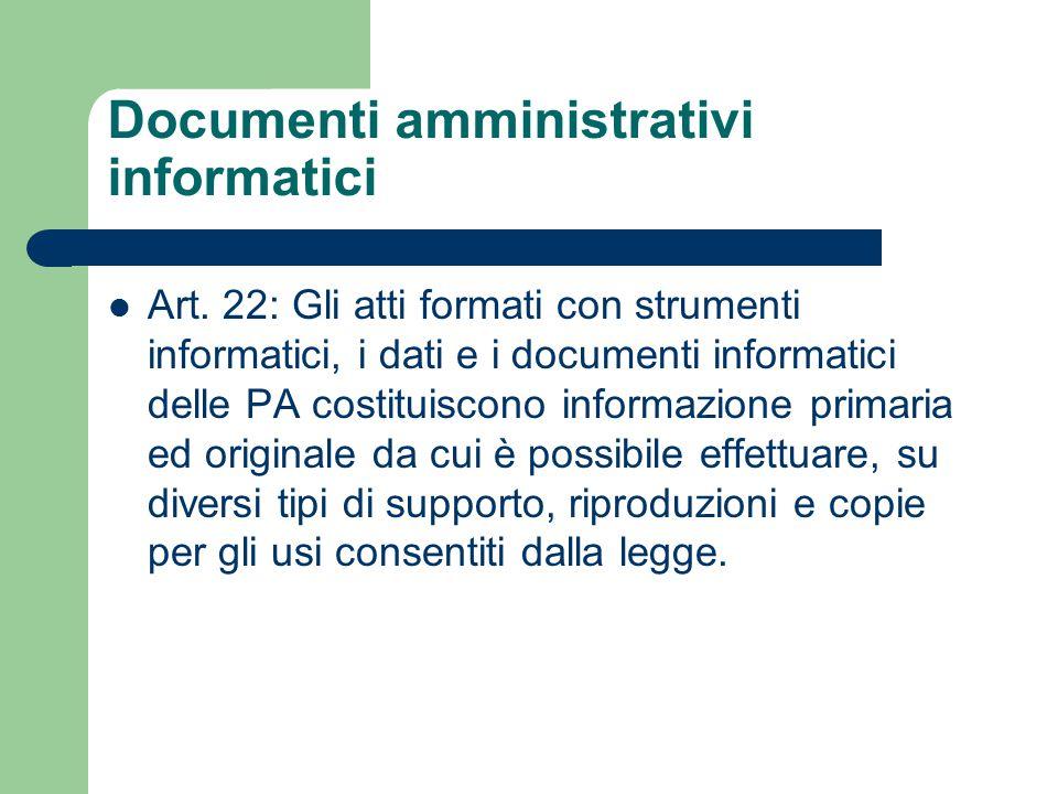 Documenti amministrativi informatici Art.