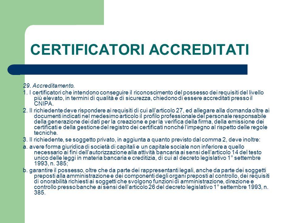 CERTIFICATORI ACCREDITATI 29. Accreditamento. 1.