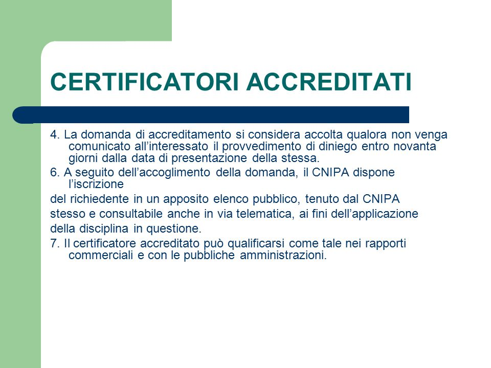 CERTIFICATORI ACCREDITATI 4.