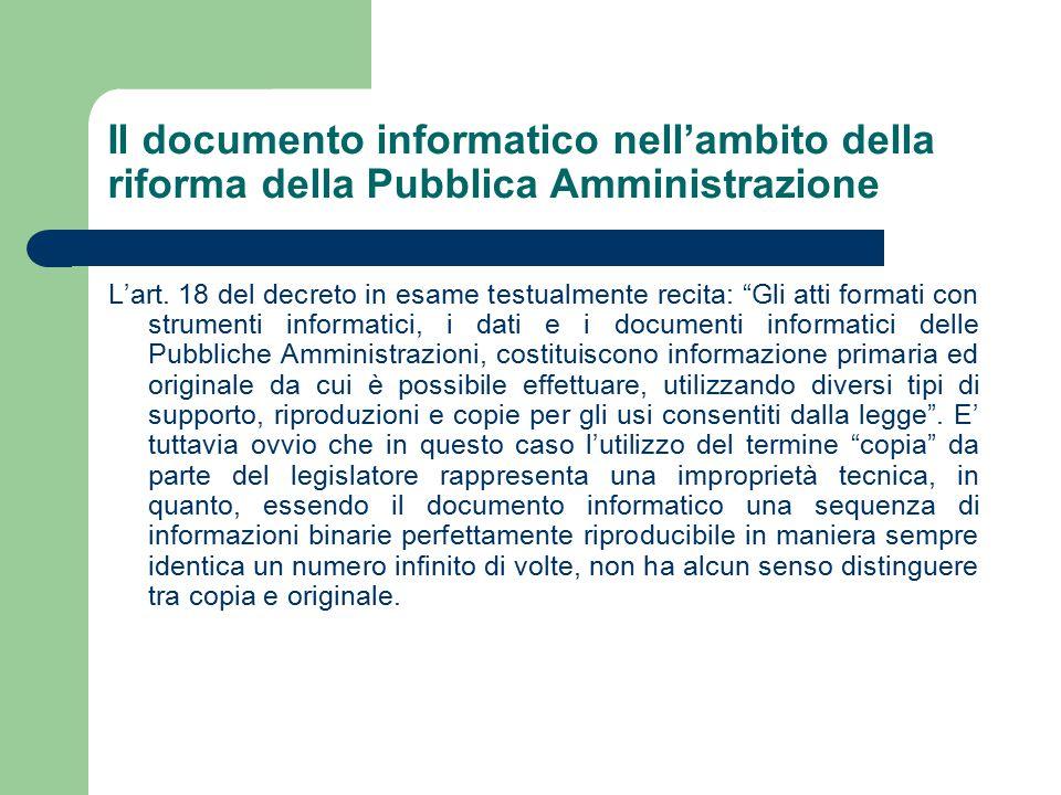 Il documento informatico nell'ambito della riforma della Pubblica Amministrazione L'art.